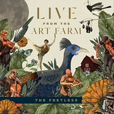 Live from the Art Farm by The Fretless