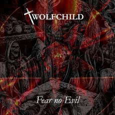 Fear No Evil by Wolfchild