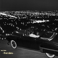 First Date mp3 Album by Wun Two