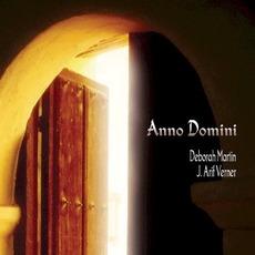 Anno Domini mp3 Album by Deborah Martin & J. Arif Verner