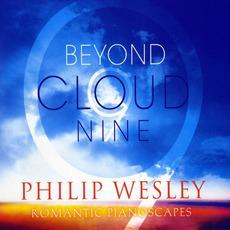 Beyond Cloud Nine mp3 Album by Philip Wesley