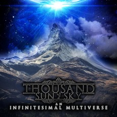 An Infinitesimal Multiverse mp3 Album by Thousand Sun Sky