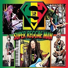 Super Reggae Man by Super Reggae Man