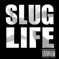 Slug Life, Volume 1 mp3 Album by Slugdge