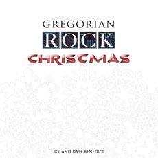 Gregorian Rock Christmas by Gregorian Rock
