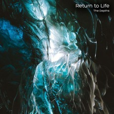 The Depths mp3 Album by Return to Life