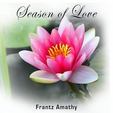 Season Of Love mp3 Album by Frantz Amathy
