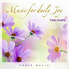 Music For Daily Joy mp3 Album by Frantz Amathy