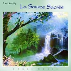 La Source Sacree mp3 Album by Frantz Amathy