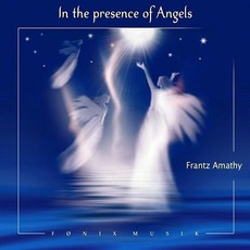 In The Presence Of Angels mp3 Album by Frantz Amathy
