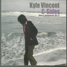 C-Sides: Rare & Unreleased, Vol. 3 mp3 Album by Kyle Vincent