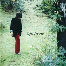 Kyle Vincent mp3 Album by Kyle Vincent