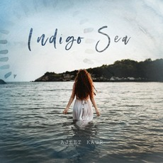 Indigo Sea mp3 Album by Ajeet Kaur