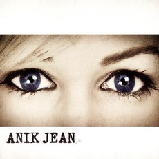 Anik Jean mp3 Album by Anik Jean