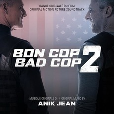 Bon Cop Bad Cop 2 mp3 Soundtrack by Various Artists