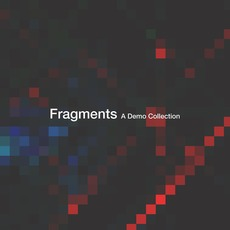 Fragments: A Demo Collection mp3 Artist Compilation by Razor Red Noise
