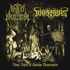 Dark Rites Of Human Desecration mp3 Compilation by Various Artists
