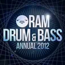 RAM Drum & Bass Annual 2012 mp3 Compilation by Various Artists