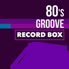 80's Groove Record Box by Various Artists