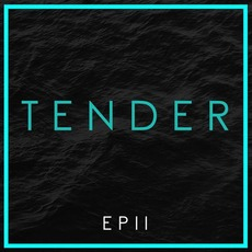 EP II mp3 Album by Tender