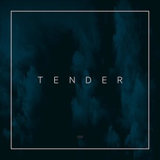 EP III mp3 Album by Tender