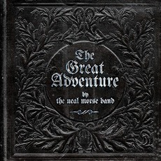 The Great Adventure by The Neal Morse Band
