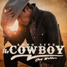 Long Live The Cowboy mp3 Album by Clay Walker
