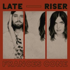 Late Riser mp3 Album by Frances Cone
