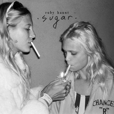Sugar mp3 Album by Ruby Haunt