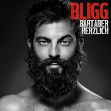 Bart aber herzlich mp3 Album by Bligg
