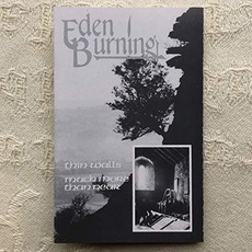 Thin Walls / Much More Than Near by Eden Burning