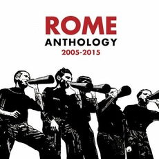 Anthology 2005-2015 mp3 Artist Compilation by Rome