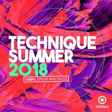 Technique Summer 2018: 100% Drum And Bass by Various Artists