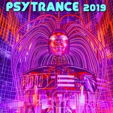 Psy Trance 2019 mp3 Compilation by Various Artists