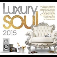 Luxury Soul 2015 by Various Artists