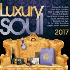 Luxury Soul 2017 by Various Artists