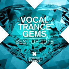 Vocal Trance Gems: Best of 2018 by Various Artists