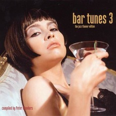 Bar Tunes 3: The Jazz Flavour Edition mp3 Compilation by Various Artists