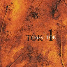 Tok 1 mp3 Album by Elephant Tok
