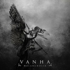 Melancholia mp3 Album by Vanha