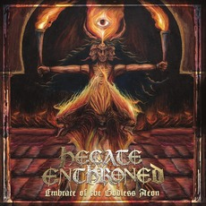Embrace Of The Godless Aeon by Hecate Enthroned
