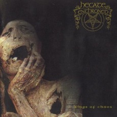 Kings Of Chaos mp3 Album by Hecate Enthroned