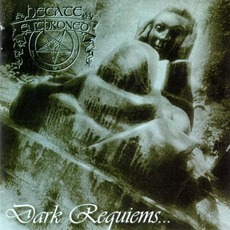 Dark Requiems... And Unsilent Massacre mp3 Album by Hecate Enthroned