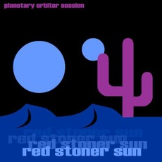 Planetary Orbiter Session (Re-Issue) mp3 Album by Red Stoner Sun