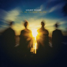 I'll See You When I See You mp3 Album by Light Years