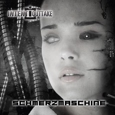 Schmerzmaschine mp3 Album by INTENT:OUTTAKE