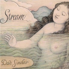 Stream by Dave Sinclair