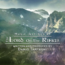 Music Inspired by the Lord of the Rings by Dario Tartagni