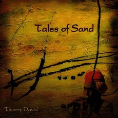 Tales Of Sand mp3 Album by Thierry David