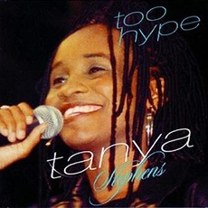Too Hype mp3 Album by Tanya Stephens